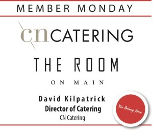 Member Monday - CN Catering & The Room on Main